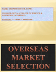 Overseas Market Selection