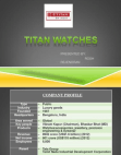 PRESENTATION ON TITAN WATCHES