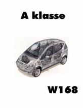...техническое обслуживание, ремонт, особенности конструкции, электросхемы автомобиля Mercedes A-сlass W168.