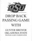 Oklahoma State Drop Back Passing Game by Gunter Brewer