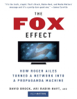 The Fox Effect by Media Matters for America, David Brock and Ari Rabin-Havt (Excerpt)